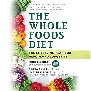 The Whole Foods Diet Audiobook