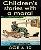 Children's stories with a moral by Sergey Nikolov