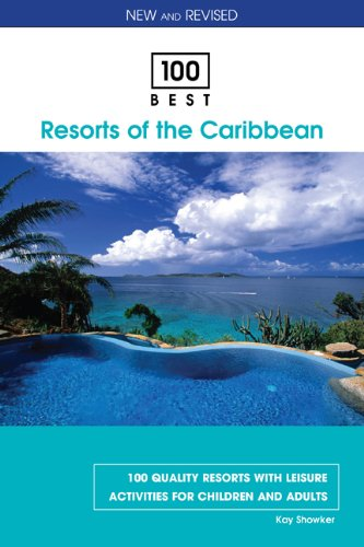100 Best Resorts of the Caribbean, 8th (100 Best Series)