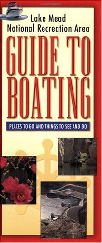 - Lake Mead National Recreation Area: Guide to Boating