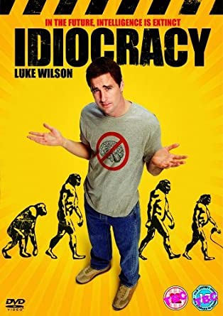 Image result for idiocracy