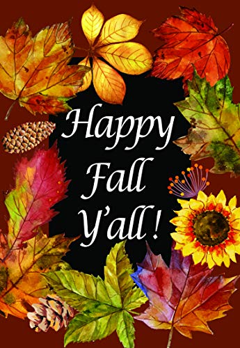 Lantern Hill Happy Fall Y'All Garden Flag; Double Sided Autumn Decor; Colorful Leaves and Sunflower; 12.5 x 18 inches; Seasonal Decorative Banner ()