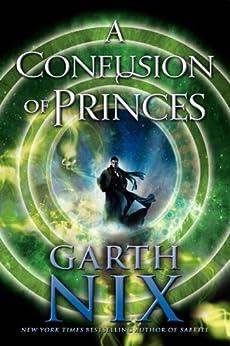 A Confusion of Princes by [Nix, Garth]