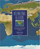 International Relations: The Global Condition in the Twenty-First Century