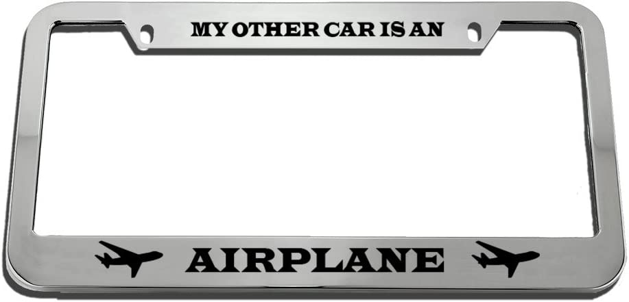 Speedy Pros My Other Car is an Airplane Zinc Metal License Plate Frame Car Auto Tag Holder Chrome 2 Holes