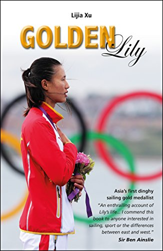 (Golden Lily: Asia's First Dinghy Sailing Gold Medallist (Making Waves Book 1))