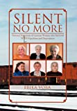 Silent No More, Erika Vora, 1477137815