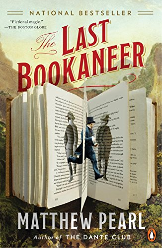 The Last Bookaneer, by Matthew Pearl