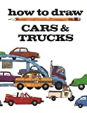 How to Draw Cars and Trucks, Michael Laplaca, 0893756814