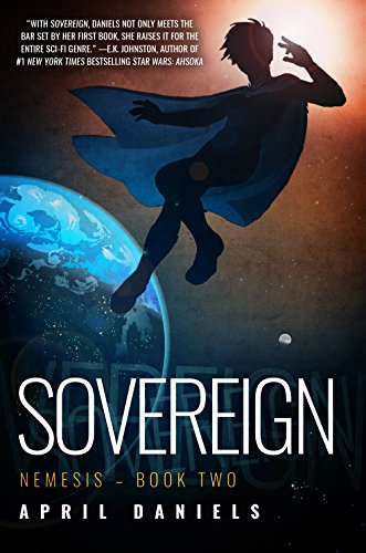 Sovereign: Nemesis - Book Two [April Daniels] (Tapa Blanda)