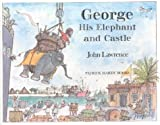 George, His Elephant and Castle