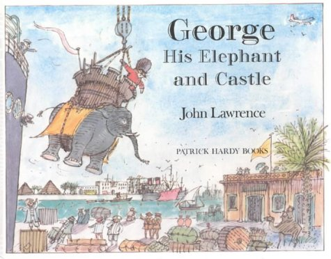 George, His Elephant and Castle by Brand: Lutterworth Press