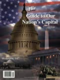 The Guide to Our Nation's Capital, Douglas Williams, 0976291606
