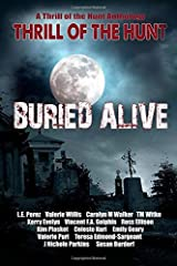 Thrill of the Hunt: Buried Alive Paperback