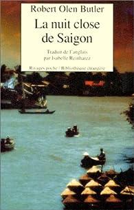 La nuit close de Saigon par Robert Olen Butler
