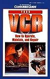 Your VCR, Consumer Guide Editors, 0451823087