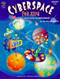 Cyberspace for Kids, Mandel Family, 1568228767