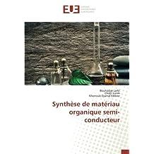 Synthèse de matériau organique semi-conducteur