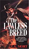The Lawless Breed, Terry Mort, 0786016213