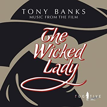 The Wicked Lady (Original Soundtrack) - PLUS Variations on themes from The Wicked Lady