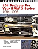 101 Performance Projects for Your BMW 3-Series 1984-1998, Dempsey, Wayne R., 0760315779