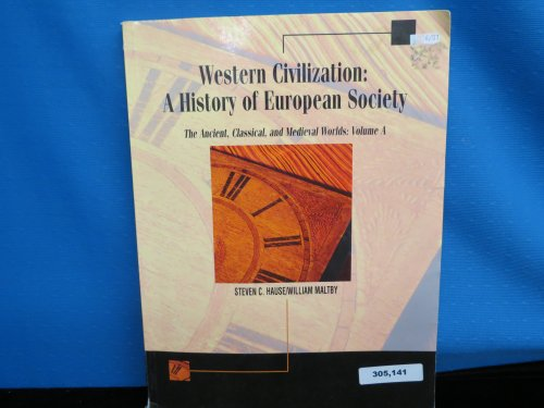 Western Civilization: A History of European Society Volume A