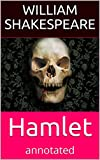 Image of Hamlet: (annotated) with summery,character list and pictures