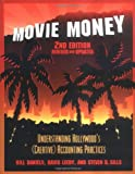 img - for Movie Money: Understanding Hollywood's (Creative) Accounting Practices, 2nd ed. book / textbook / text book