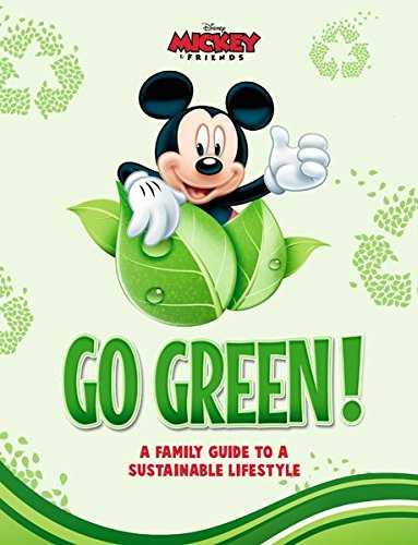 Disney Go Green: A Family Guide to a Sustainable Lifestyle (Green Dinosaurs Go)
