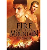 Singer, P D [ Fire on the Mountain ] [ FIRE ON THE MOUNTAIN ] Jun - 2012 { Paperback }
