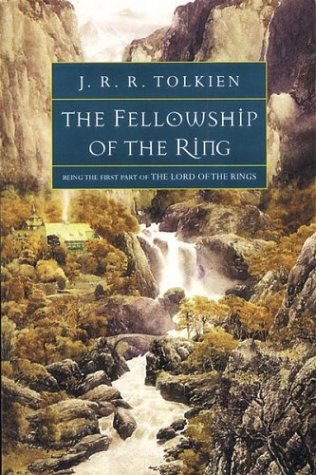 The Fellowship of the Ring (The Lord of the Rings, Part 1) (Lord Of The Rings History Book)