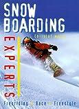 Snowboarding Experts, Christof Weiss, 0764107380