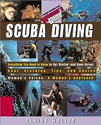 Scuba Diving: A  Woman's Guide