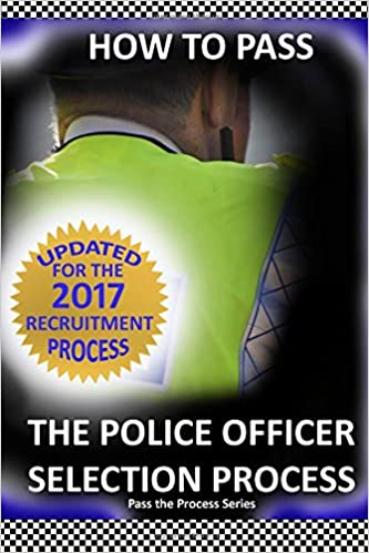 Book How to Pass the Police Officer Selection Process 2017: 2017 Edition (Pass the Process)