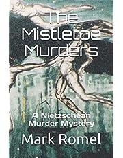 The Mistletoe Murders: A Nietzschean Murder Mystery
