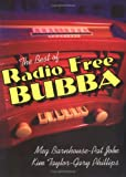 img - for The Best of Radio Free Bubba book / textbook / text book