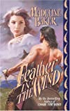 Feather in the Wind (Leisure Historical Romance)
