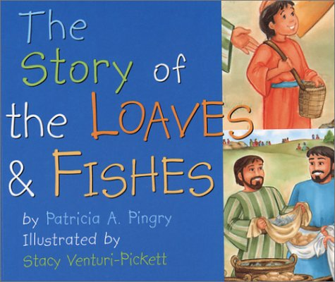 The Story of the Loaves and Fishes pdf