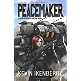 Peacemaker (The Revelations Cycle) (Volume 6)