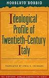 Ideological Profile of Twentieth-Century Italy 9780691043524