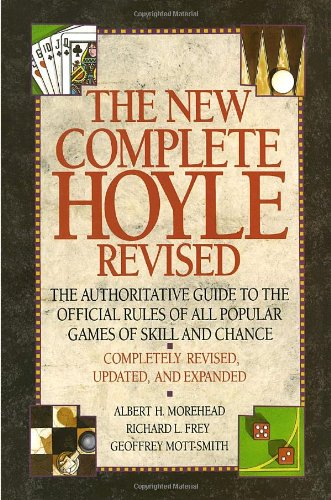The New Complete Hoyle: The Authoritative Guide to the Official Rules of All Popular Games of Skill and Chance, Revised - Poker Rules Hoyle