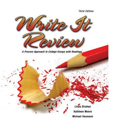 Write It Review  A Process Approach To College Essays With Readings By Strahan Linda  2009 06 15