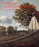 Time and Transformation in Seventeenth-Century Dutch Art, Susan Donahue Kuretsky, 0964426374