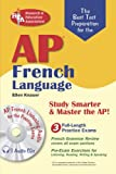 The Best Test Preparation for the AP French Language, Ellen Valtri Knauer, 0738601020