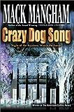 Crazy Dog Song:Night of the Equinox/March the Lamb, Mack Mangham, 0595651046