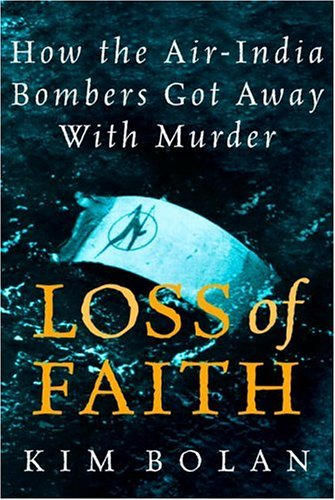 Download Loss Of Faith: How The Air India Bombers Got Away With Murder pdf epub