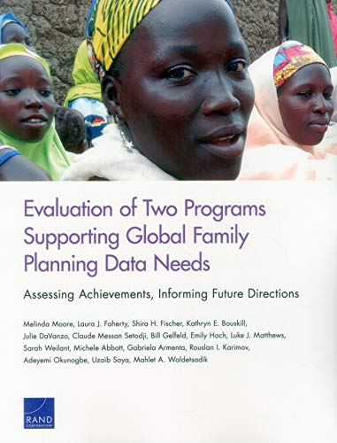 Evaluation of Two Programs Supporting Global Family Planning Data Needs: Assessing Achievements, Informing Future Directions