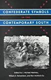 img - for Confederate Symbols in the Contemporary South book / textbook / text book
