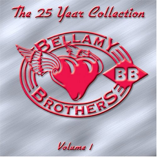25 Year Collection, Vol. 1 by Bellamy Brothers