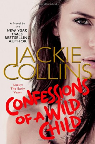 Download Confessions of a Wild Child: Lucky: The Early Years (Lucky Santangelo) pdf